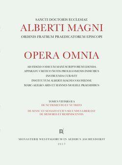 Alberti Magni opera omnia / De Nutrimento et Nutrito. De Sensu et Sensato. Suius secundus liber est de Memoria et Reminiscentia von Donati,  Silvia, Magnus,  Albertus
