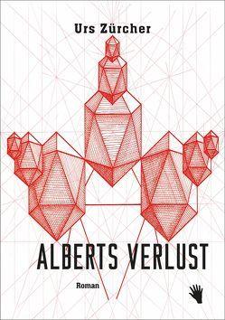 Alberts Verlust von Zürcher,  Urs