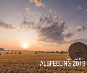 Albfeeling 2019 von Trust,  Wolfgang
