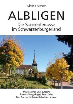 ALBLIGEN von Bracher,  Max, Gerber,  Ulrich, Grogg-Roggli,  Susanne, Keller,  Sara, Zahnd,  Nathanael