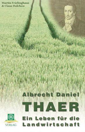 Albrecht-Daniel Thaer von Dalchow,  Claus, Frielinghaus,  Martin