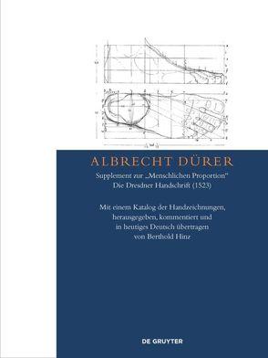 """Albrecht Dürer – Supplement zur """"Menschlichen Proportion"""". Die Dresdner Handschrift (1523) von Hinz,  Berthold"""