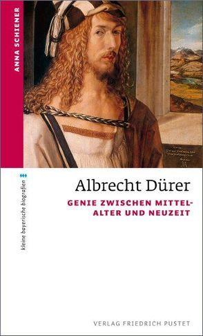 Albrecht Dürer von Schiener,  Anna
