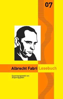 Albrecht Fabri Lesebuch von Egyptien,  Jürgen, Fabri,  Albrecht, Goedden,  Walter, Stahl,  Enno