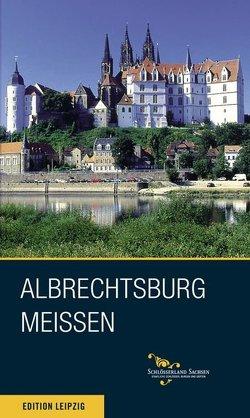 Albrechtsburg Meissen von Donath,  Matthias, Thieme,  André