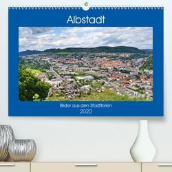 Albstadt – Bilder der Stadtteile (Premium, hochwertiger DIN A2 Wandkalender 2020, Kunstdruck in Hochglanz) von Geiger,  Günther