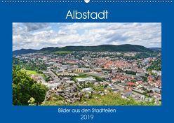 Albstadt – Bilder der Stadtteile (Wandkalender 2019 DIN A2 quer) von Geiger,  Günther