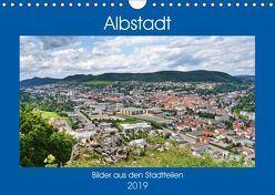 Albstadt – Bilder der Stadtteile (Wandkalender 2019 DIN A4 quer) von Geiger,  Günther