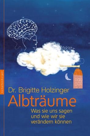Albträume von Holzinger,  Brigitte