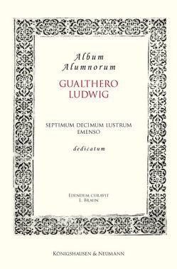 Album Alumnorum. Gualthero Ludwig von Braun,  Ludwig