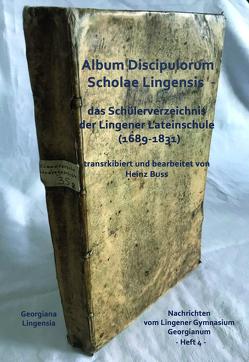 Album Discipulorum Scholae Lingensis von Albers,  Reinhard, Buss,  Heinz