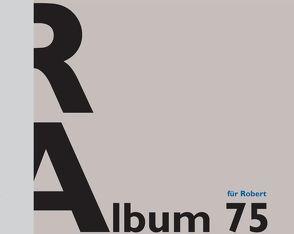 Album für Robert Allgäuer 75 von Kranz,  Claudine, Quaderer,  Hansjörg, Rheinberger,  H.-J.