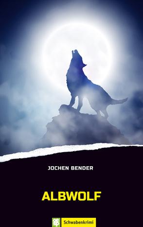 Albwolf von Bender,  Jochen