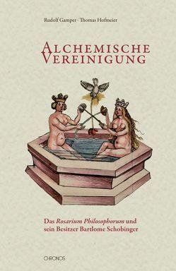 Alchemische Vereinigung von Fuchs,  Robert, Gamper,  Rudolf, Hofmeier,  Thomas, Oltrogge,  Doris