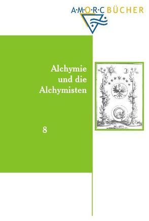 Alchymie und die Alchymisten