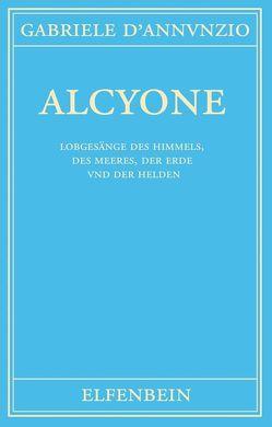 Alcyone von D'Annunzio,  Gabriele, Dreyer,  Ernst J, Gabor,  Geraldine, Krieger,  Hans