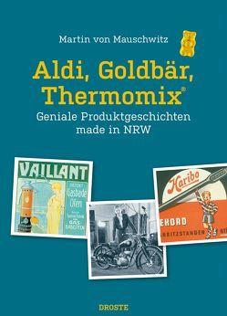 Aldi, Goldbär, Thermomix® von von Mauschwitz,  Martin