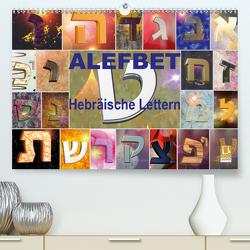 Alefbet Hebräische Lettern (Premium, hochwertiger DIN A2 Wandkalender 2021, Kunstdruck in Hochglanz) von Switzerland Marena Camadini www.kavodedition.com,  kavod-edition