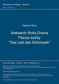 """Aleksandr Bloks Drama Pesnja sud'by """"Das Lied des Schicksals"""" von Wörn,  Dietrich"""