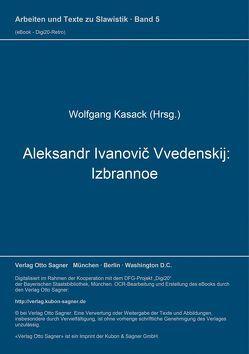 Aleksandr Ivanovič Vvedenskij: Izbrannoe von Kasack,  Wolfgang