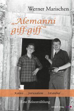 """""""Alemanni giff-giff"""" von Marischen,  Werner"""