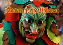 Alemannische Masken (Wandkalender 2018 DIN A3 quer) von Laue,  Ingo