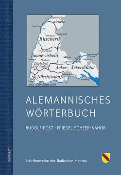 ALEMANNISCHES WÖRTERBUCH von Badische Heimat e.V., Muettersproch-Gsellschaft e.V., Post,  Rudolf, Scheer-Nahor,  Friedel
