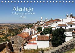 Alentejo – A alegria na saudade (Tischkalender 2018 DIN A5 quer) von G. Zucht,  Peter