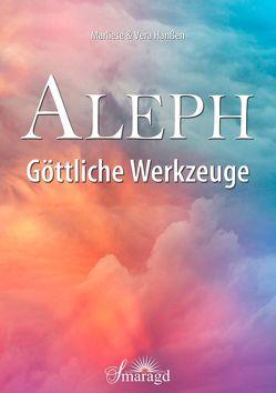 Aleph – Göttliche Werkzeuge von Hanßen,  Marliese, Hanßen,  Vera
