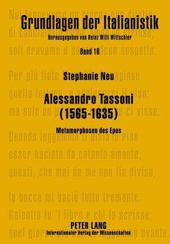 Alessandro Tassoni (1565-1635) von Neu,  Stephanie