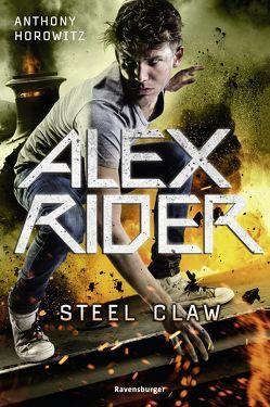 Alex Rider, Band 11: Steel Claw von Horowitz,  Anthony, Ströle,  Wolfram