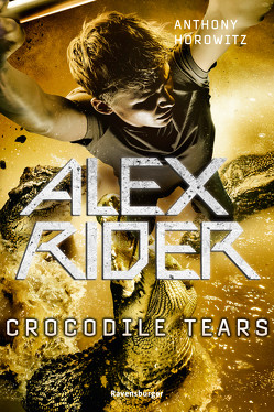 Alex Rider, Band 8: Crocodile Tears von Horowitz,  Anthony, Ströle,  Wolfram
