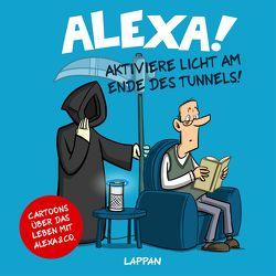 Alexa! Aktiviere Licht am Ende des Tunnels! von Holtschulte,  Michael, Masztalerz,  Piero, Perscheid,  Martin