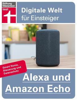 Alexa und Amazon Echo von Albrecht,  Dr. Uwe