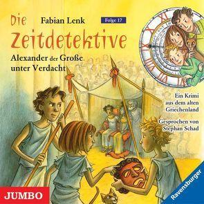 Alexander der Große unter Verdacht von Lenk,  Fabian, Schad,  Stephan