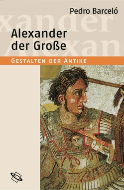 Alexander der Große von Barceló,  Pedro, Clauss,  Manfred