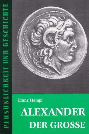Alexander der Grosse von Hampl,  Franz, Junker,  Detlef