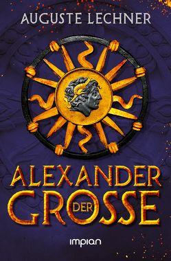Alexander der Große von Lechner,  Auguste