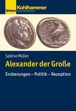 Alexander der Große von Müller,  Sabine