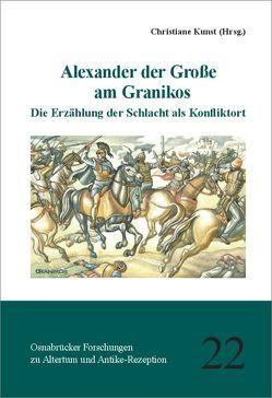 Alexander der Große am Granikos von Kunst,  Christiane
