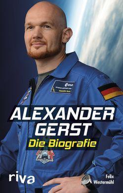 Alexander Gerst von Westermühl,  Felix