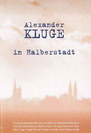 Alexander Kluge in Halberstadt von Combrink,  Thomas, Kluge,  Alexander, Pott,  Ute