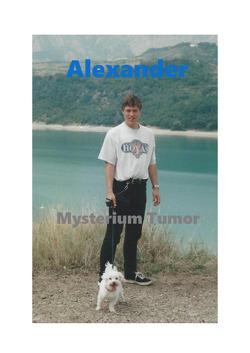 Alexander – Mysterium Tumor von Schuberth,  Dr.,  Rainer
