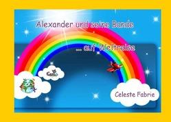 Alexander und seine Bande… auf Weltreise von Fabrie,  Celeste