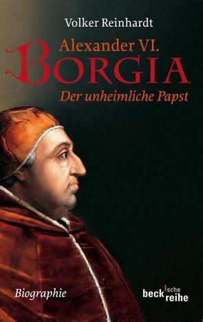 Alexander VI. Borgia von Reinhardt,  Volker