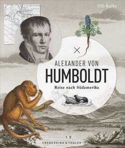 Alexander von Humboldt von Kulke,  Ulli