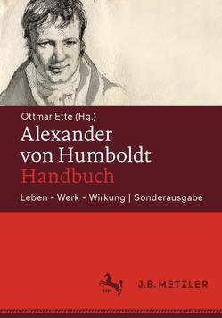 Alexander von Humboldt-Handbuch von Ette,  Ottmar