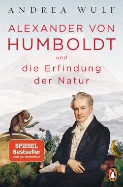 Alexander von Humboldt und die Erfindung der Natur von Kober,  Hainer, Wulf,  Andrea