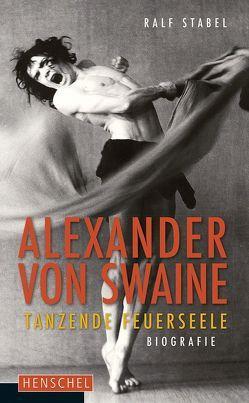 Alexander von Swaine von Stabel,  Ralf