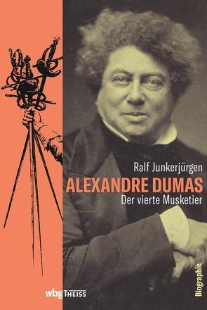 Alexandre Dumas von Junkerjürgen,  Ralf